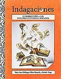 Indagaciones/ Inquiries: Introducción a los estudios culturales hispanos/ Introduction to Hispanic Cultural Studies