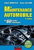 Maintenance automobile - 2e édition : Le savoir-faire (Technologie fonctionnelle de l'automobile t. 1) (French Edition)