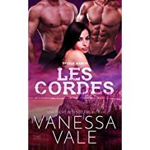Les cordes (Steele Ranch t. 4)