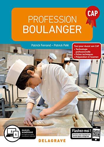 Profession boulanger Cap : Manuel d'élève