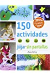 https://libros.plus/150-actividades-para-jugar-sin-pantallas/