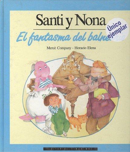 Santi y nona, el fantasma del balneario