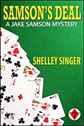 Samson's Deal: A Laid-Back Bay Area Mystery (The Jake Samson & Rosie Vicente Detective Series Book 1)