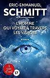 L'homme qui voyait à travers les visages | Schmitt, Éric-Emmanuel (1960-....). Auteur
