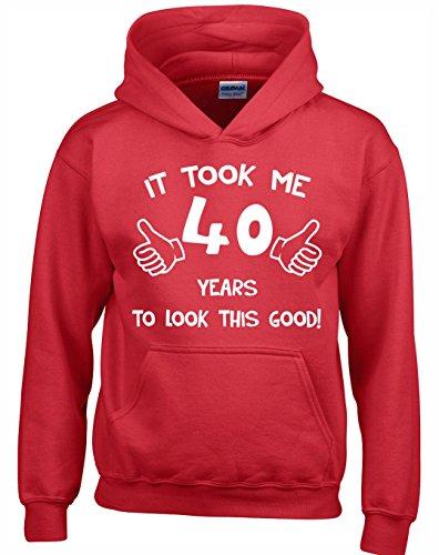 Crown Designs It Took Me 40 Years to Look This Good Lustig Geschenk Unisex Pullover Für Männer, Frauen Und Jugendliche (Rot/4X-Large)