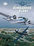 Gilles Durance, Tome 1 : le Bombardier Blanc