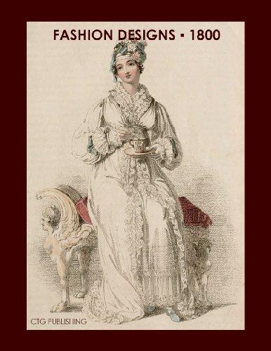 London Fashion Designs of 1800 (English Edition)