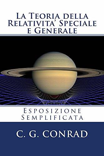 La Teoria della Relativita' Speciale e Generale