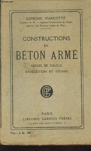 CONSTRUCTIONS EN BETON ARME - REGLES DE CALCUL D'EXECUTION ET D'ESSAIS.