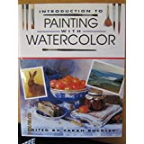 Introduction to Painting With Watercolor