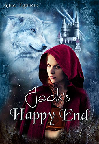 Jack\'s Happy End (Die Chroniken von Märchenland 2)