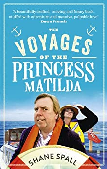The Voyages of the Princess Matilda by [Spall, Shane]