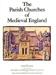 The Parish Churches of Medieval England (Mediaeval)