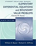 Elementary Differential Equations and Boundary Value Problems: Student Solutions Manual
