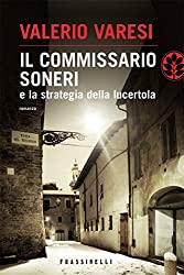 Il commissario Soneri e la strategia della lucertola (Italian Edition)