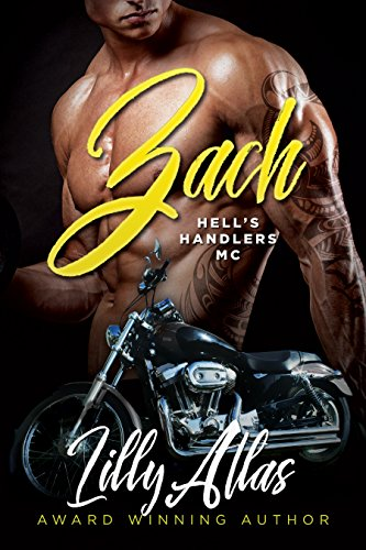 Zach (Hell's Handlers MC Book 1) (English Edition) par Lilly Atlas