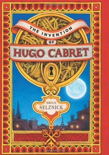 The Invention of Hugo Cabret by Selznick, Brian (2007) Hardcover