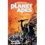 Betrayal of the Planet of the Apes Vol. 1