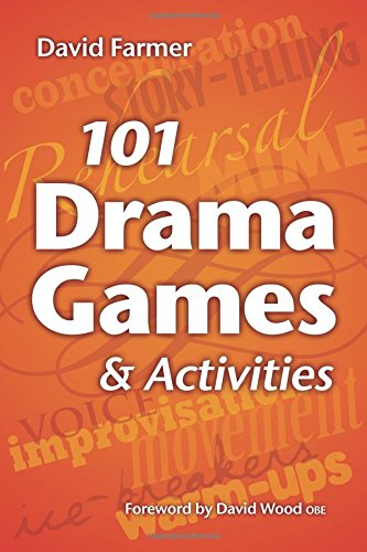101 Drama Games and Activities Cover Image