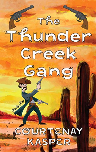 The Thunder Creek Gang (English Edition)