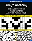Grey's Anatomy Trivia Crossword Word Search Activity Puzzle Book: TV Series Cast & Characters Edition