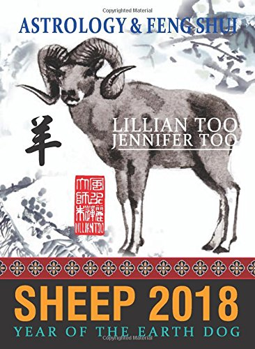 Lillian Too & Jennifer Too Fortune & Feng Shui 2018 Sheep
