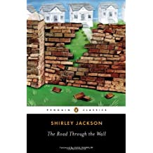 The Road Through the Wall (Penguin Classics) by Shirley Jackson (2013-06-25)