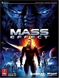 Mass Effect (Prima Official Game Guide) by Stephen Stratton (2007-11-20)
