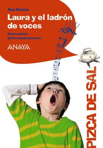 Laura y el ladrón de voces / Laura and the thief of voices por Ana Isabel Conejo Alonso