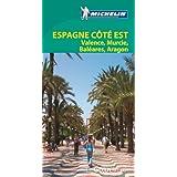 Le Guide Vert Espagne côté Est: Valence Murcie Baléares Aragon Michelin