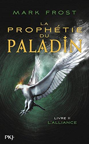 2. La Prophétie du paladin - L'Alli...