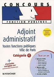 Adjoint administratif : Toutes fonctions publiques Ville de Paris Catégorie C