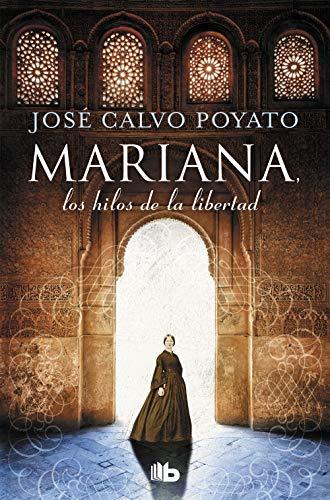 Mariana, los hilos de la libertad (FICCIÓN) por José Calvo Poyato