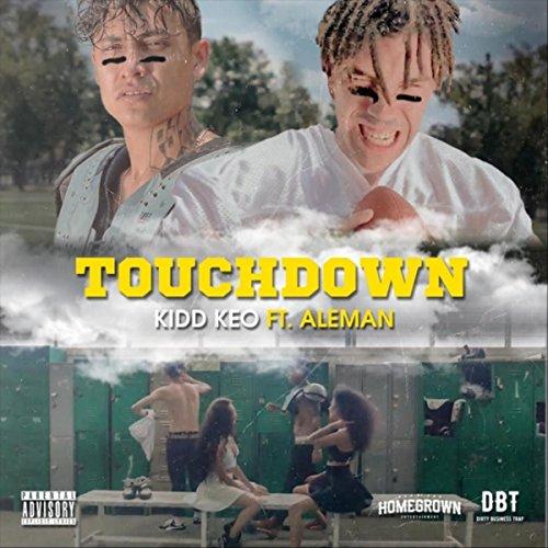 ... Touchdown (feat. Aleman) [Expl..