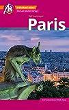 Paris MM-City Reiseführer Michael Müller Verlag: Individuell reisen mit vielen praktischen Tipps und Web-App mmtravel.com