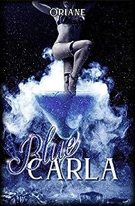 Blue Carla par Oriane M.
