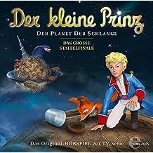 Der kleine Prinz - Der Planet der Schlange - Das Original-Hörspiel zur TV-Serie, Folge 22