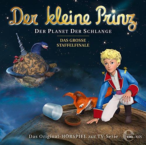 Der kleine Prinz - Der Planet der Schlange - Das Original-Hörspiel zur TV-Serie, Folge 22 (Serie Der Komplette Kleine Prinz)