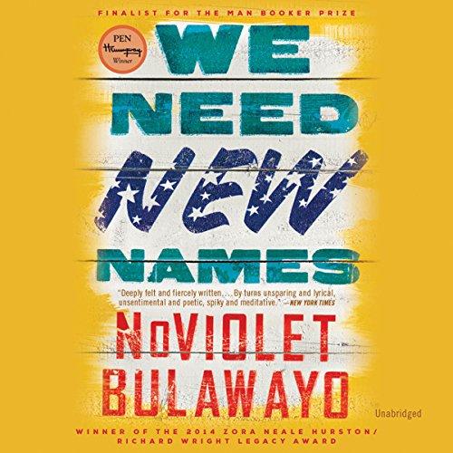 Buchseite und Rezensionen zu 'We Need New Names: A Novel' von NoViolet Bulawayo
