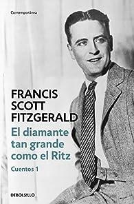 El diamante tan grande como el Ritz par Francis Scott Fitzgerald