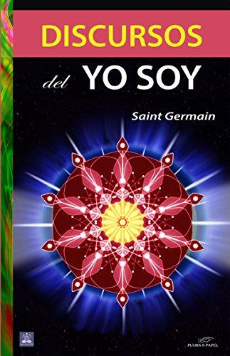 Discursos del Yo Soy (Serie Saint Germain nº 2)