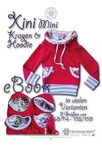 Xini Mini Nähanleitung mit Schnittmuster auf CD für Kinder Kapuzen-Pullover-Kragen-Hoodie mit Bauchtasche in vielen Varianten