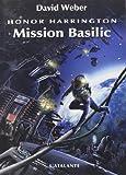 Honor Harrington : Mission Basilic
