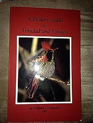 A Birder's Guide to Trinidad and Tobago