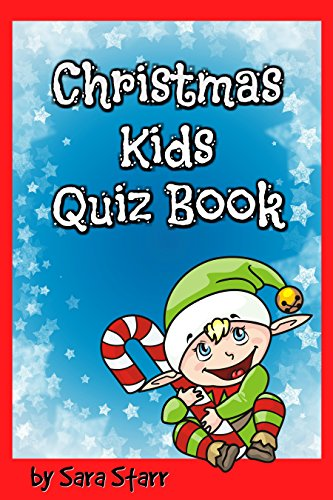 Christmas Kids Quiz Book Fun Quizzes for Kids and Toddlers
