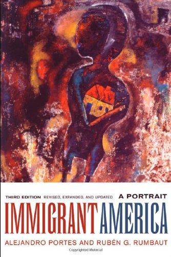 Immigrant America: A Portrait by Alejandro Portes (2006-09-08)