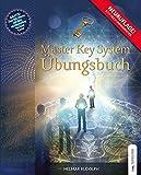 Das Master Key System Übungsbuch - Helmar Rudolph