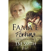Fama e Fortuna (An All Cocks Story Vol. 2)