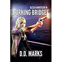 Burning Bridges: Olesia Anderson #5