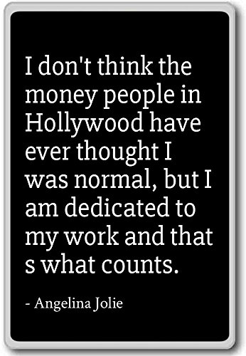 I don't think the money people in Hollywood ... - Angelina Jolie - fridge magnet, Black - Kühlschrankmagnet